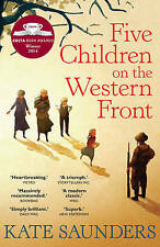 Five Children on the Western Front by Kate Saunders (Paperback, 2015)-H017