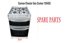 Cannon Chester gas cooker 10545G Spare Parts May fits other Brands