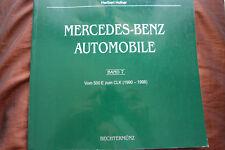 Mercedes-Benz Automobile Vom 500 E zum CLK 1990-1998  Halwart Schrader xx