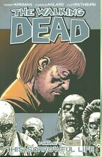 THE WALKING DEAD VOLUME 6: A  SORROWFUL LIFE - TRADE PAPERBACK - $AVE NOW!