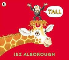 Tall by Jez Alborough (Paperback, 2006)