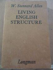 W. Stannard Allen: Living english structure/ Longman, 1979