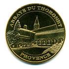 83 LE THORONET Abbaye, 2011, Monnaie de Paris