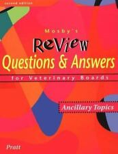 Mosby's Review Questions and Answers for Veterinary Boards: Ancillary Topics...