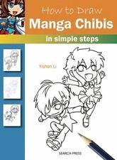 HOW TO DRAW MANGA CHIBIS - LI, YISHAN - NEW PAPERBACK BOOK