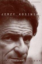 Jerzy Kosinski: A Biography Sloan, James Park Hardcover
