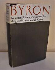 + BYRON in seinen Briefen und Tagebüchern dargestellt von Cordula Gigon
