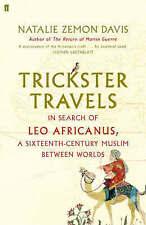 Trickster Travels: A Sixteenth-Century Muslim Between Worlds,Natalie Zemon Davis