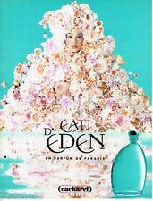 PUBLICITE ADVERTISING 106 1996  Cacharel  parfum femme Eau d'Eden Estella Warren