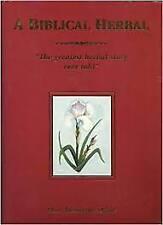 A Biblical Herbal Blair Montague Drake  Hardcover