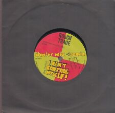 "doctor mix and the remix i can't control myself 7""  on rough trade records uk"