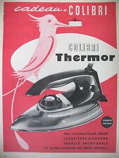 PUBLICITE DE PRESSE THERMOR COLIBRI FER A REPASSER ILLUSTRATION SAINSON AD 1957