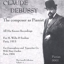 Claude Debussy, DeBussy, C. Debussy - Composer As Pianist [New CD]