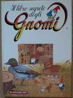 BOOK RAGAZZI ANNI 80 DE AGOSTINI 1986,IL LIBRO SEGRETO DEGLI GNOMI 5 david gnomo
