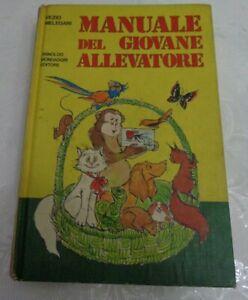 MANUALE DEL GIOVANE ALLEVATORE DI VEZIO MELEGARI MONDADORI 1973