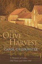 Olive Harvest: A Memoir of Love, Old Trees, Olive Oil by Carol Drinkwater NEW