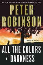 ALL THE COLORS OF DARKNESS Peter Robinson stated 1st Ed 2009 Mystery Hardcover