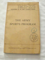 VINTAGE 1951 KOREAN WAR THE ARMY SPORTS PROGRAM TM21-225 TECHNICAL MANUAL BOOK