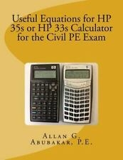 Useful Equations for HP 35s or HP 33s Calculator for the Civil PE Exam: By Ab...