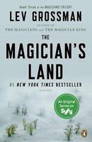 The Magician's Land: A Novel (Magicians Trilogy) by Grossman, Lev