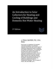 An Introduction To Solar Collectors For Heating And Cooling Of Buildings An...