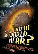 Is the End of the World Near?: From Crackpot Predi