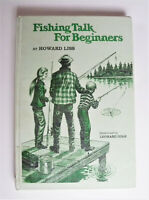 Fishing Talk for Beginners by Howard Liss (1978, Hardcover) Ex. Library book