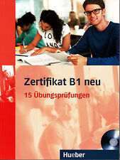 Hueber ZERTIFIKAT B1 neu - 15 Ubungsprufungen + MP3-CD @BRAND NEW BOOK@