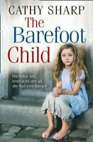 The Barefoot Child by Cathy Sharp 9780008286682 | Brand New | Free UK Shipping