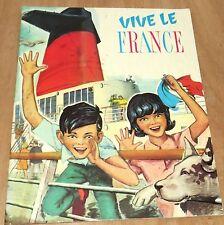 Vive le France par Jean-Marie Desbeaux Grands Albums du Coquelicot  Jesco 1962