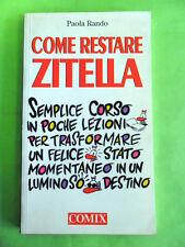 RANDO. COME RESTARE ZITELLA. COMIX 1996