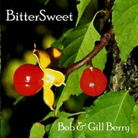 Bob And Gill Berry - Bitter Sweet [CD]