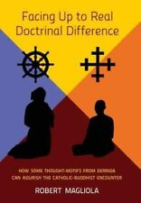 Facing Up to Real Doctrinal Difference: How Some Thought-Motifs from Derrida Can