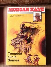 MORGAN KANE N°12 TEMPETE SUR LE SONORA LOUIS MASTERSON 1979 WESTERN GIRAUD