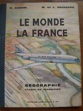 LE MONDE LA FRANCE AUDRIN DECHAPPE GEOGRAPHIE SCOLAIRE 1966 AIR FRANCE