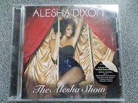 ALESHA DIXON - THE ALESHA SHOW -  CD - ALBUM