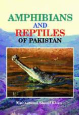 Amphibians and Reptiles of Pakistan by Muhammad Sharif Khan: New