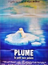 Affiche Pliée 120x160cm PLUME, LE PETIT OURS POLAIRE (2004) Rycker Animation TBE