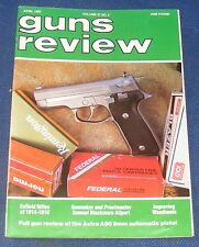 GUNS REVIEW MAGAZINE APRIL 1987 - THE ASTRA A90 9MM PISTOL