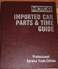 MOTOR IMPORTED CAR PARTS & LABOR TIME GUIDE 16TH Ed. MUST HAVE DATA GUIDE