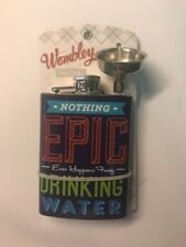"""New listing Wembly 4oz. Flask """"Nothing Epic Ever Happens From Drinking Water"""" *New*"""