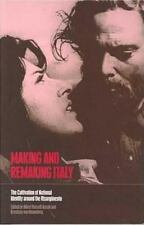 Making and Remaking Italy: The Cultivation of National Identity around the Riso