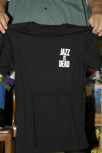 Jazz is Dead t shirt indie rock band white on black small Music lover
