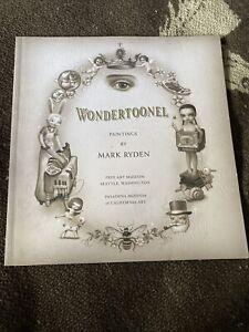 Wondertoonel By Mark Ryden Exhibition Book