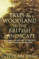 Trees and Woodland in the British Landscape by Rackham, Dr Oliver 1842124692 The