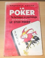 Il Poker Sa Tecnica Sa Psicologia il Stud Poker Francois Xavier 1955