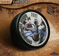 PETER FORSBERG Signed 2001 Stanley Cup Champions Puck - Colorado Avalanche
