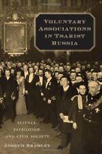 Voluntary Associations in Tsarist Russia: Scien, Bradley+=