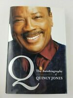 Q : The Autobiography of Quincy Jones (2001, Hardcover) ~ First Edition