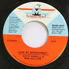 Country Nm! 45 Patti Powell & Bob Gallion - Love By Appointment / If You Could D